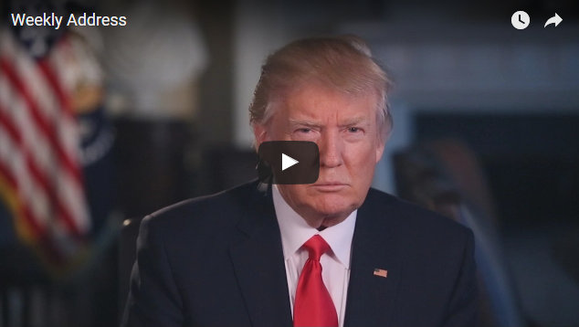 President Trump's Weekly Address For February 17th, 2017