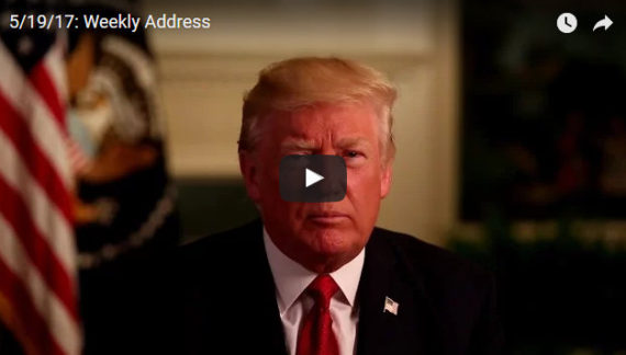 President Trump's Weekly Address…On First Trip Abroad As President